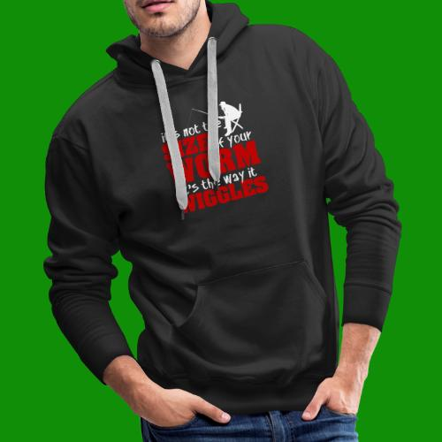 Not the Size of Your Worm Fishing - Men's Premium Hoodie
