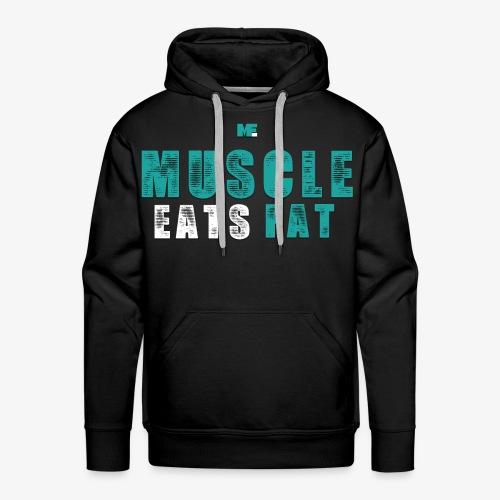 Muscle Eats Fat (Aqua White) - Men's Premium Hoodie