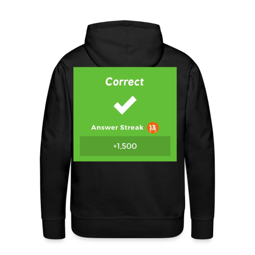 Kahoot Correct Answer - Men's Premium Hoodie
