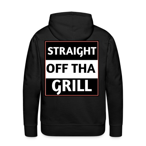 Straight off that grill - Men's Premium Hoodie