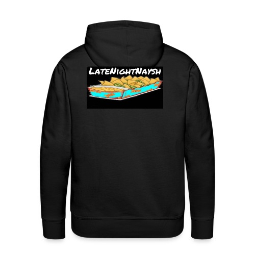 LateNightNaysh Nacho Edition!!! - Men's Premium Hoodie