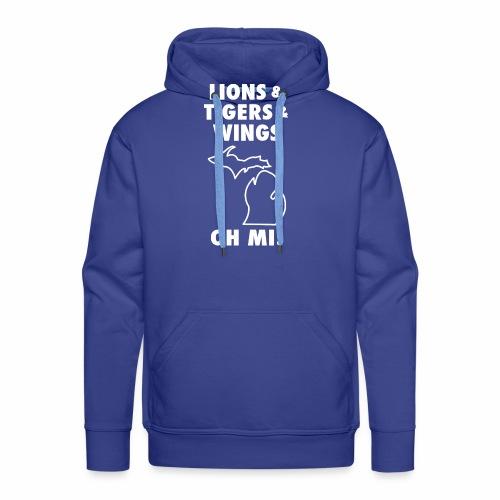 LIONS & TIGERS & WINGS, OH MI! - Men's Premium Hoodie