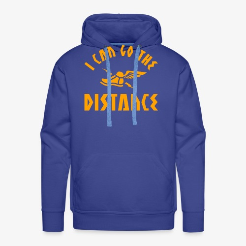 I Can Go The Distance - Men's Premium Hoodie