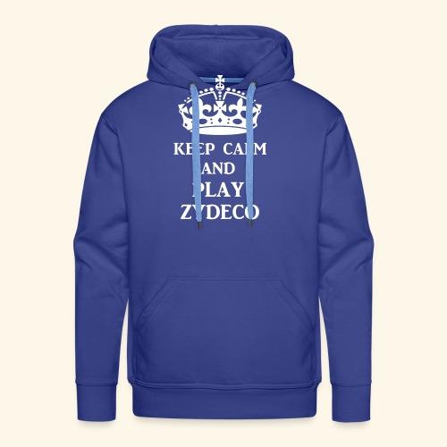 keep calm play zydeco wht - Men's Premium Hoodie