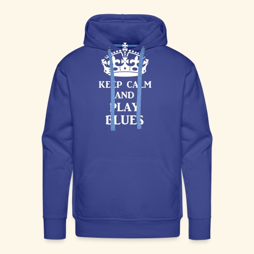 keep calm play blues wht - Men's Premium Hoodie