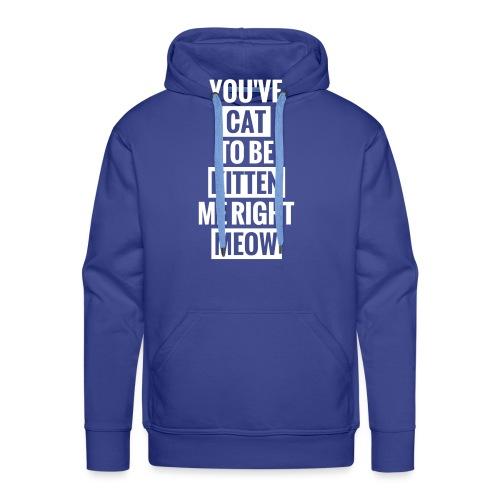Cat to be kitten me - Men's Premium Hoodie