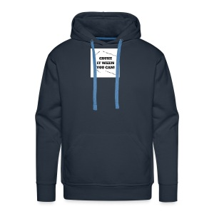 DON'T CRUSH IT WHEN YOU CAN! - Men's Premium Hoodie