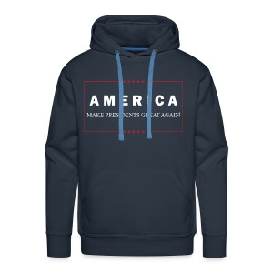 Make Presidents Great Again - Men's Premium Hoodie