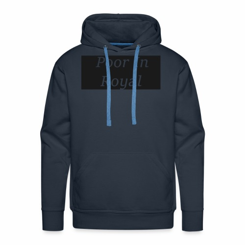 Poor In Royal Shirts - Men's Premium Hoodie