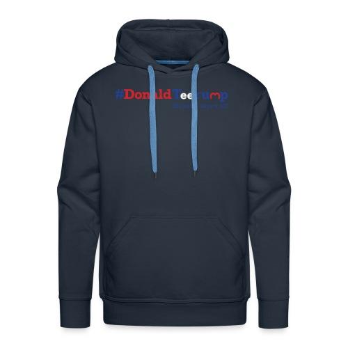 #DonaldTeerump - Men's Premium Hoodie