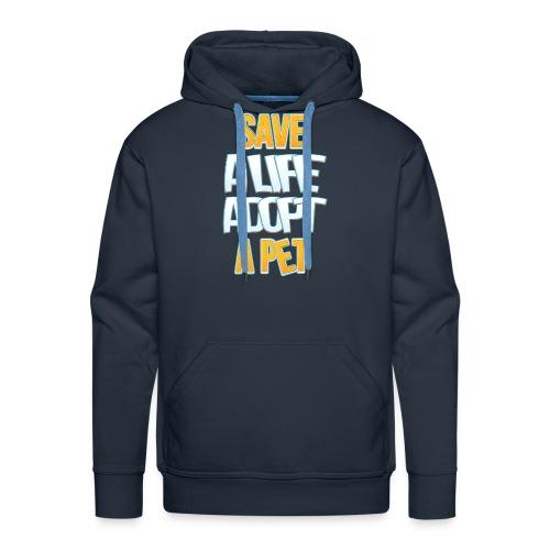 Save a life adopt a pet - Men's Premium Hoodie