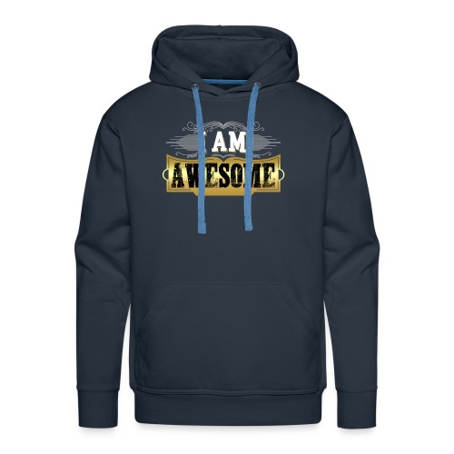 I AM AWESOME - Men's Premium Hoodie