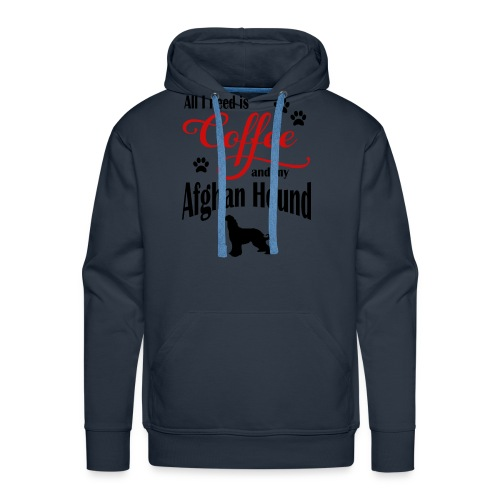All I need is Coffee and my Afghan Hound - Men's Premium Hoodie