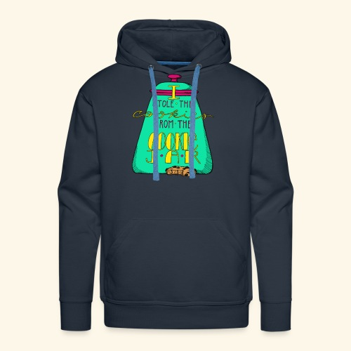 I Stole the Cookies From the Cookie Jar - Men's Premium Hoodie
