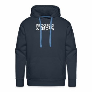 Progress and Reform - Men's Premium Hoodie