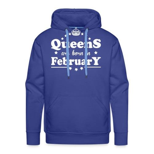 Queens are born in February - Men's Premium Hoodie