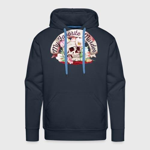 My Favorite Murder Skull - Men's Premium Hoodie