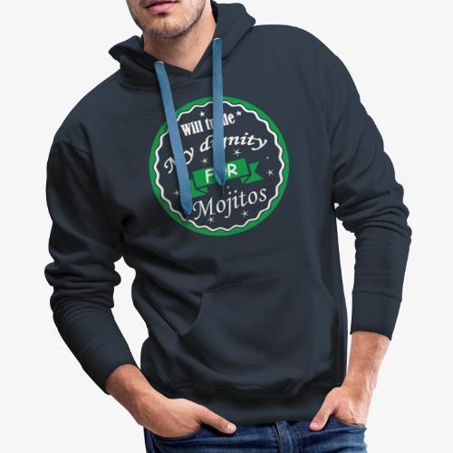Trade dignity for mojitos - Men's Premium Hoodie