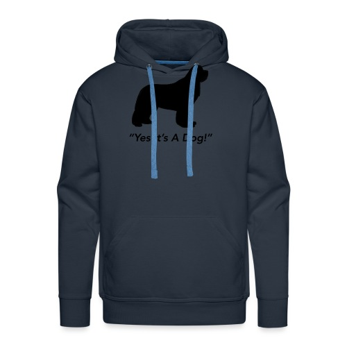 Yes Its A Dog - Men's Premium Hoodie