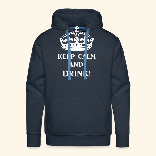 keep calm drink wht - Men's Premium Hoodie