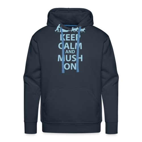Keep Calm & MUSH On - Men's Premium Hoodie