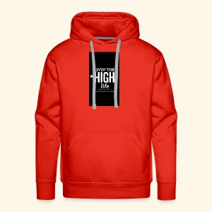 livin the high life - Men's Premium Hoodie