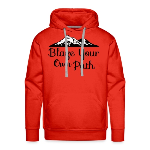 Blaze your own path - Men's Premium Hoodie