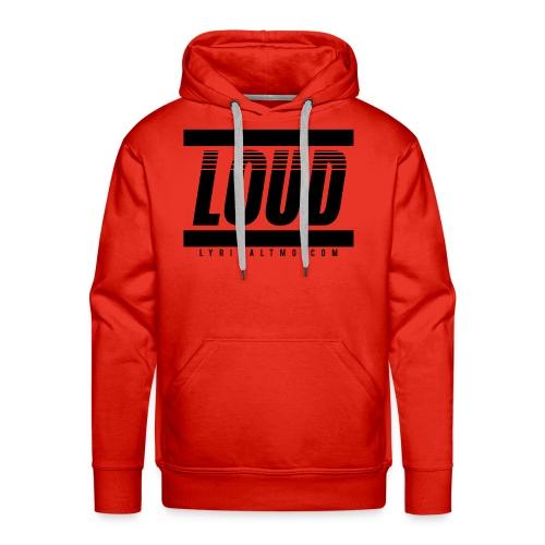 LOUD - Men's Premium Hoodie