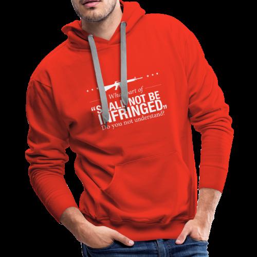 Shall Not Be Infringed - Men's Premium Hoodie