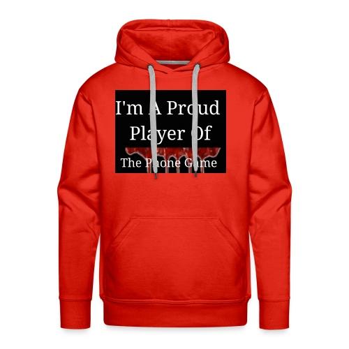 The Phone Game Proud Player - Men's Premium Hoodie