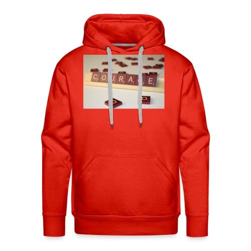 Be Courageous in LifeT-Shirt - Men's Premium Hoodie