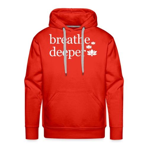 Breathe Deeper Lotus - Men's Premium Hoodie
