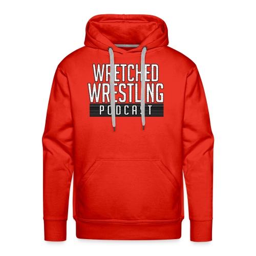 Wretched Wrestling Shirt - Men's Premium Hoodie