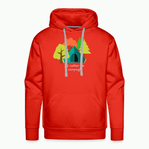 I d rather be camping white - Men's Premium Hoodie