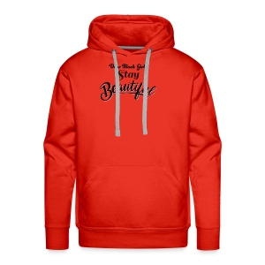 Dear Black Girl Stay Beautiful - Men's Premium Hoodie