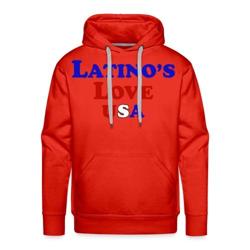 Latino's Love T Shirt - Men's Premium Hoodie