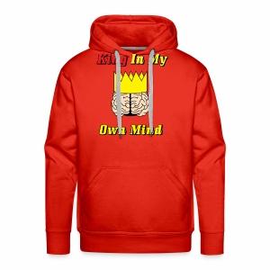 King in my own mind - Men's Premium Hoodie