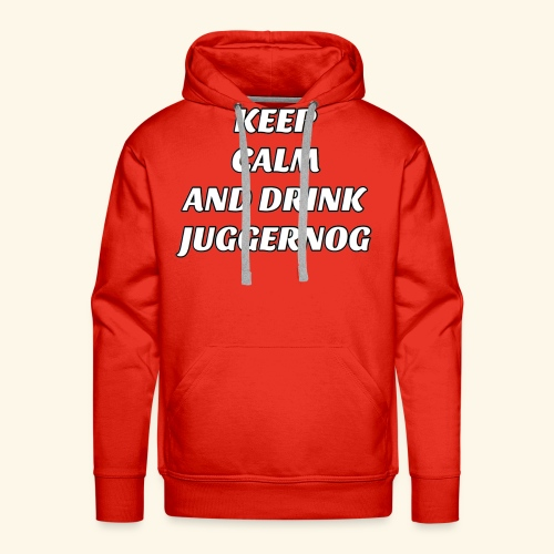 Keep Calm And Drink Some Jugg - Men's Premium Hoodie