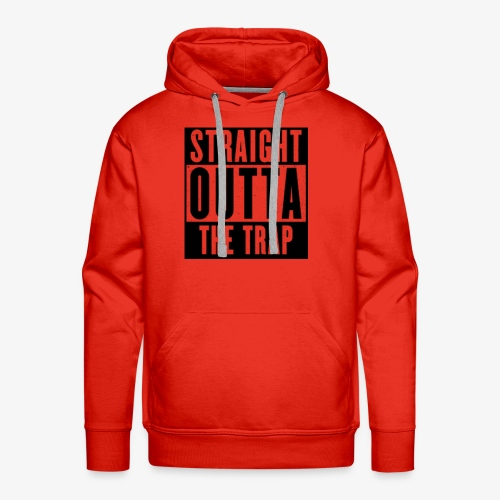 Straight Outta The Trap - Men's Premium Hoodie