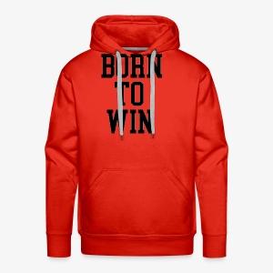 Born To Win - Men's Premium Hoodie