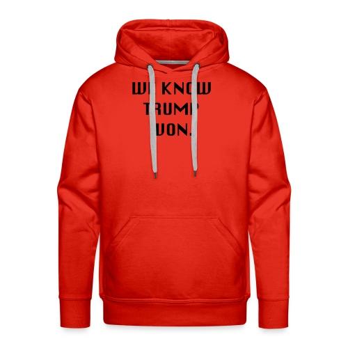 WEKNOWTRUMPWON - Men's Premium Hoodie