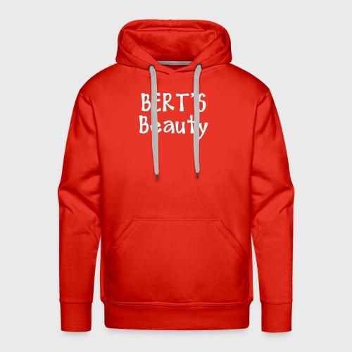Bert's Beauty - Men's Premium Hoodie