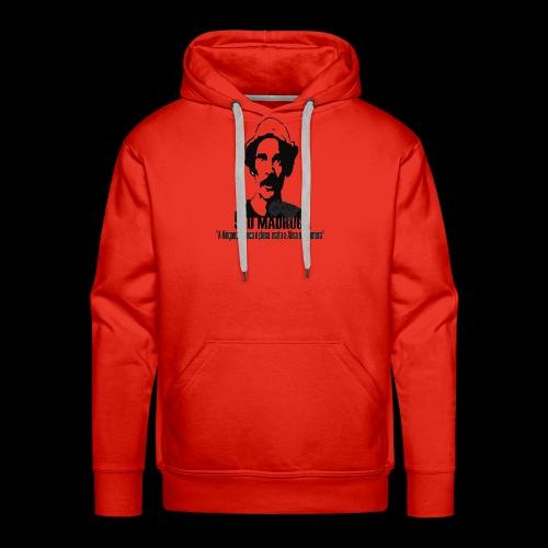 Camiseta seu madruga - Men's Premium Hoodie