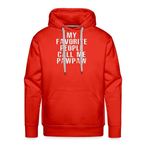 My Favorite People Called me PawPaw - Men's Premium Hoodie