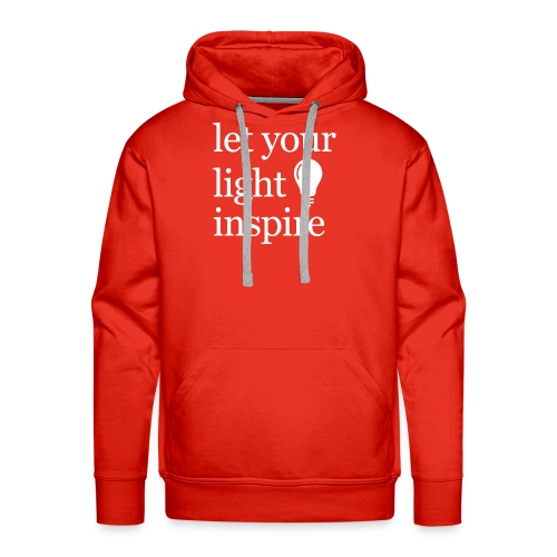 Let Your Light Inspire Tee (white font) - Men's Premium Hoodie