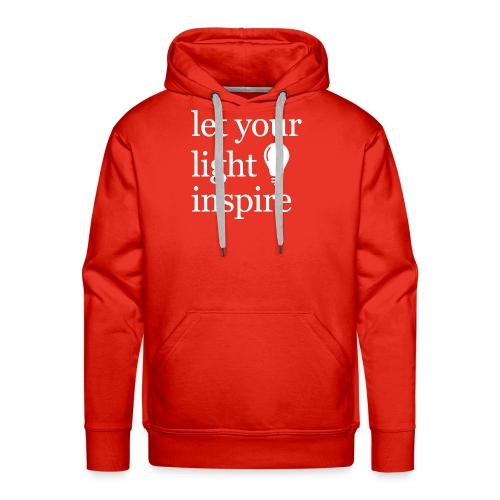 Let Your Light Inspire Hoodie (white font) - Men's Premium Hoodie