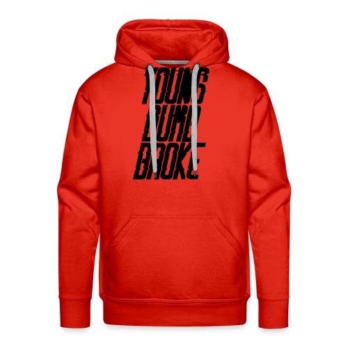Young Dumb Broke - Men's Premium Hoodie