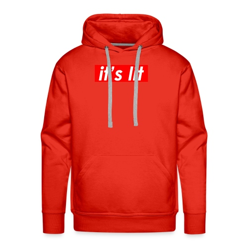 ITS LIT t-shirt - Men's Premium Hoodie