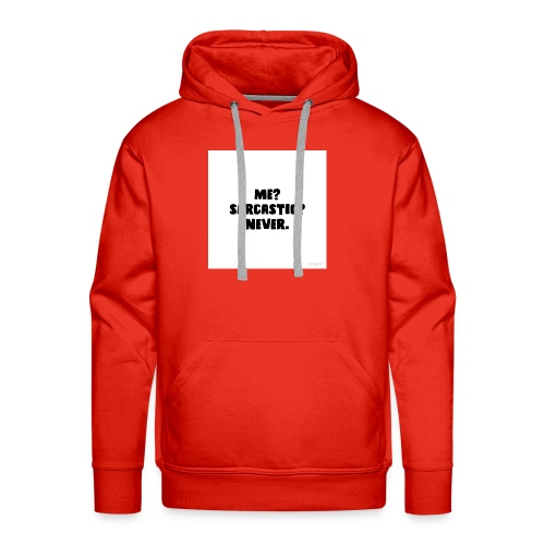 Sarcastic shirt - Men's Premium Hoodie