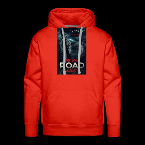 The Long Road Ahead A Zombie Tale Book Cover - Men's Premium Hoodie
